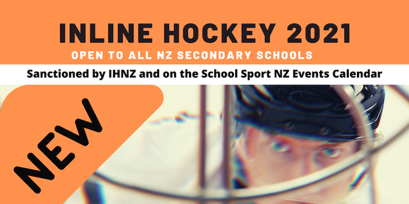 NZ Secondary School Inline Hockey Cup 2021